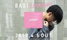 """6/3 BASI """"LOVEBUM"""" Release Party! -OSAKA-"""